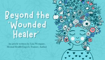 Beyond the 'Wounded Healer'